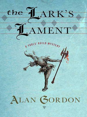 cover image of The Lark's Lament--A Fools' Guild Mystery