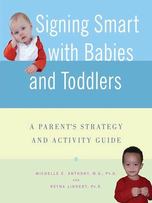 cover image of Signing Smart with Babies and Toddlers