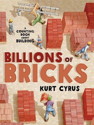 cover image of Billions of Bricks
