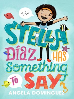 cover image of Stella Díaz Has Something to Say