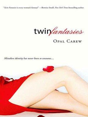 opal carew twin fantasies epub librelib