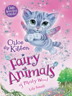 cover image of Chloe the Kitten--Fairy Animals of Misty Wood