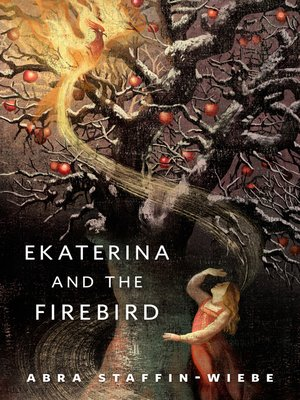 cover image of Ekaterina and the Firebird