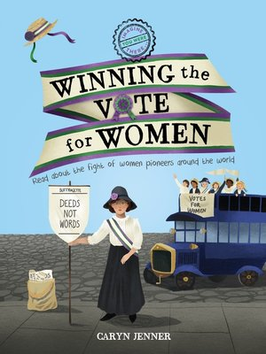 cover image of Imagine You Were There... Winning the Vote for Women