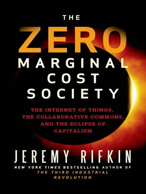 cover image of The Zero Marginal Cost Society