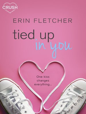cover image of Tied Up In You
