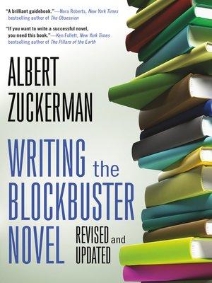 cover image of Writing the Blockbuster Novel