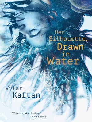 cover image of Her Silhouette, Drawn in Water