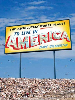 cover image of The Absolutely Worst Places to Live in America