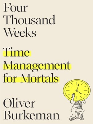 cover image of Four Thousand Weeks