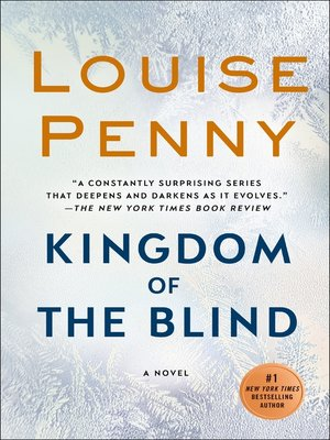 Kingdom of the Blind by Louise Penny · OverDrive (Rakuten OverDrive