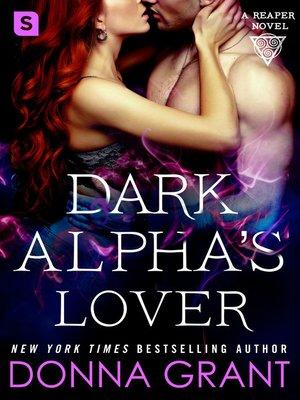 cover image of Dark Alpha's Lover