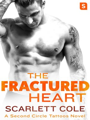 cover image of The Fractured Heart--A smoldering, sexy tattoo romance