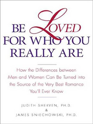 cover image of Be Loved for Who You Really Are