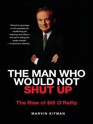 cover image of The Man Who Would Not Shut Up
