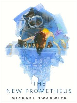 cover image of The New Prometheus: A Tor.com Original