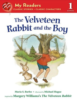cover image of The Velveteen Rabbit and the Boy