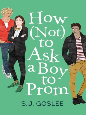 cover image of How Not to Ask a Boy to Prom