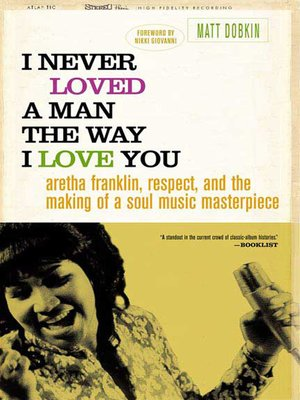cover image of I Never Loved a Man the Way I Love You