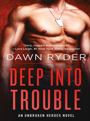 cover image of Deep Into Trouble