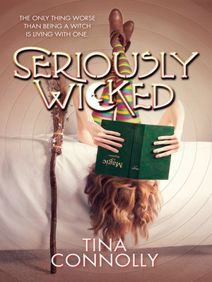 cover image of Seriously Wicked--A Novel