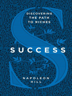 cover image of Success--Discovering the Path to Riches