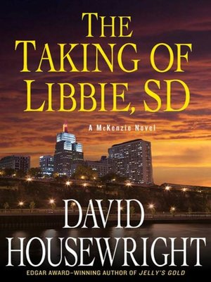cover image of The Taking of Libbie, SD