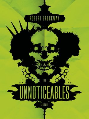 cover image of The Unnoticeables--A Novel