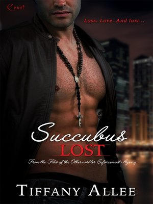 cover image of Succubus Lost--A Files of the Otherworlder Enforcement Agency Novel
