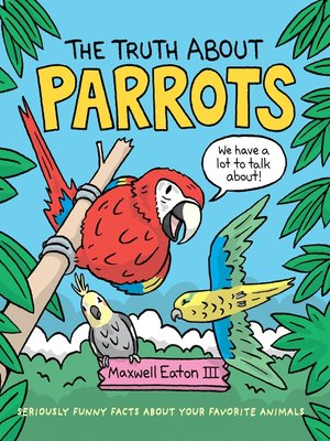cover image of The Truth About Parrots