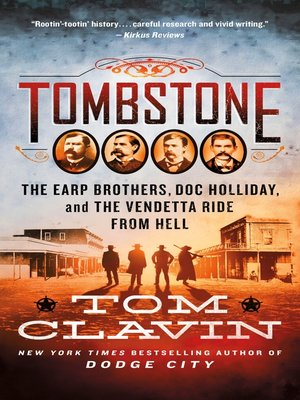 Tombstone: The Earp Brothers, Doc Holliday, and the Vendetta Ride from Hell Book Cover
