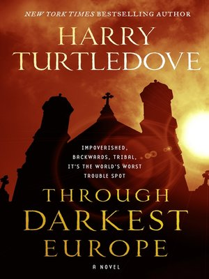 cover image of Through Darkest Europe