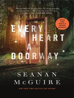 cover image of Every Heart a Doorway