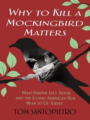 cover image of Why to Kill a Mockingbird Matters