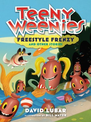 cover image of Teeny Weenies: Freestyle Frenzy