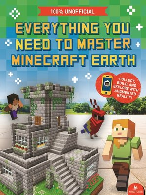 cover image of Everything You Need to Master Minecraft Earth