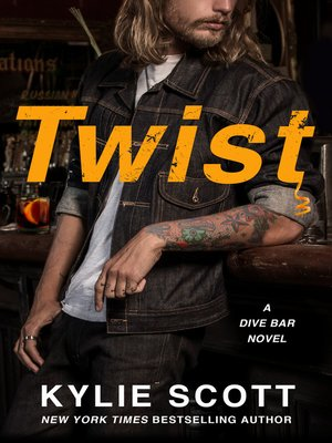 cover image of Twist--A Dive Bar Novel