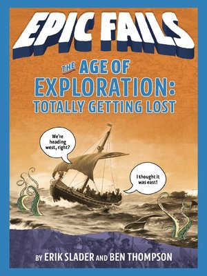 cover image of The Age of Exploration: Totally Getting Lost