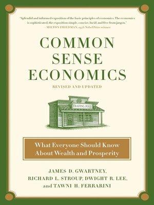 cover image of Common Sense Economics