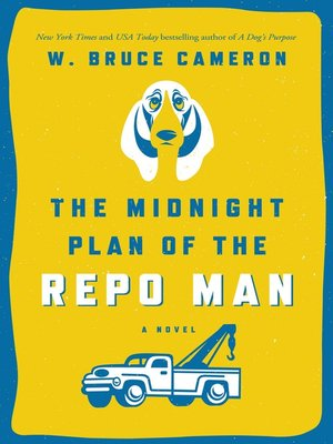 cover image of The Midnight Plan of the Repo Man--A Novel