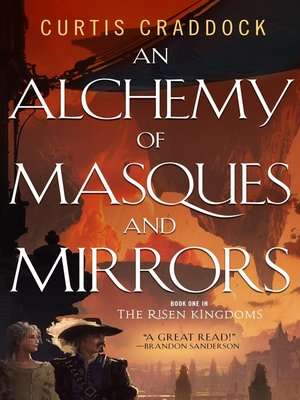 cover image of An Alchemy of Masques and Mirrors--Book One in the Risen Kingdoms