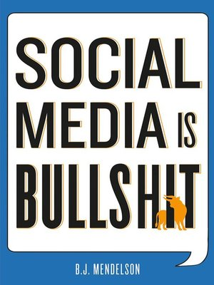 cover image of Social Media Is Bullshit