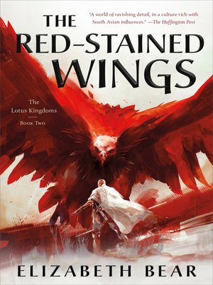 cover image of The Red-Stained Wings--The Lotus Kingdoms, Book Two