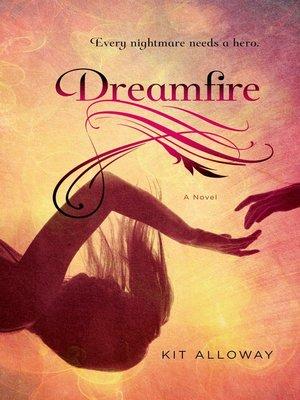 cover image of Dreamfire--A novel