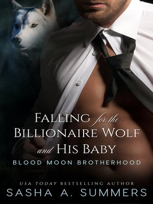 cover image of Falling for the Billionaire Wolf and His Baby