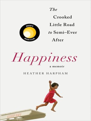 cover image of Happiness, A Memoir