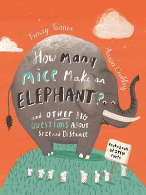 cover image of How Many Mice Make an Elephant?