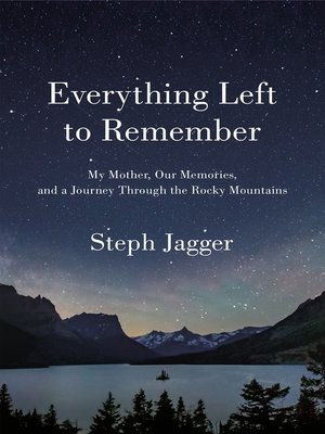 cover image of Everything Left to Remember