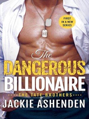 cover image of The Dangerous Billionaire