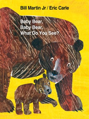 cover image of Baby Bear, Baby Bear, What Do You See?